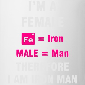 I'M A FEMALE = IRON MAN Tanks - Coffee/Tea Mug