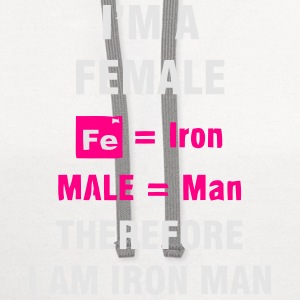 I'M A FEMALE = IRON MAN Women's T-Shirts - Contrast Hoodie