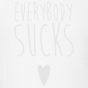 EVERYBODY sucks Long Sleeve Shirts - Men's T-Shirt