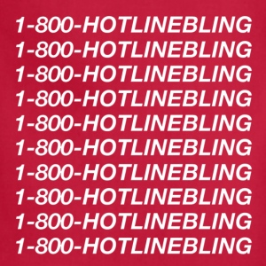 1-800-hotlinebling T-Shirts - Adjustable Apron