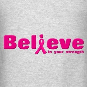 Cancer support - Believe Hoodies - Men's T-Shirt