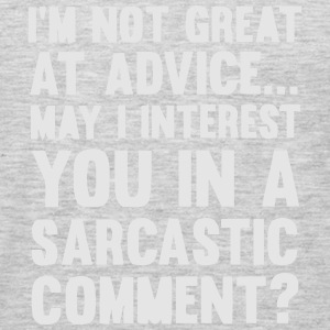 MAY I INTEREST YOU IN A SARCASTIC COMMENT? Hoodies - Men's Premium Long Sleeve T-Shirt