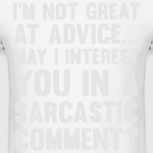 MAY I INTEREST YOU IN A SARCASTIC COMMENT? Hoodies - Men's T-Shirt