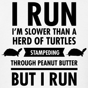 I'm Slower Than A Herd Of Turtles... Hoodies - Men's T-Shirt