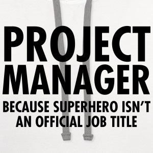 Project Manager- Superhero Women's T-Shirts - Contrast Hoodie