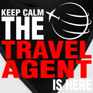 Keep Calm The Travel Agent Is Here - Bandana