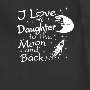I Love My Daughter to the Moon and Back - Adjustable Apron