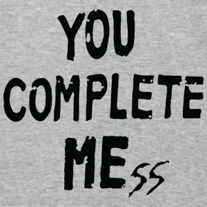 you complete mess Hoodies - Baseball T-Shirt