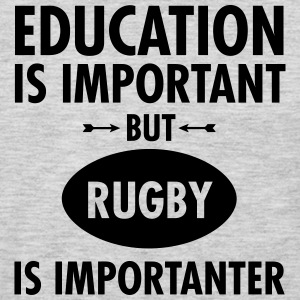 Education Is Important But Rugby Is Importanter T-Shirts - Men's Premium Long Sleeve T-Shirt