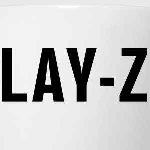Lay-z Women's T-Shirts - Coffee/Tea Mug