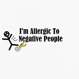 I'm Allergic To Negative People - Men's Premium Long Sleeve T-Shirt