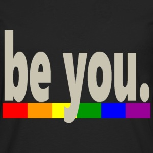 Gay Pride Rainbow Flag be you - Men's Premium Long Sleeve T-Shirt