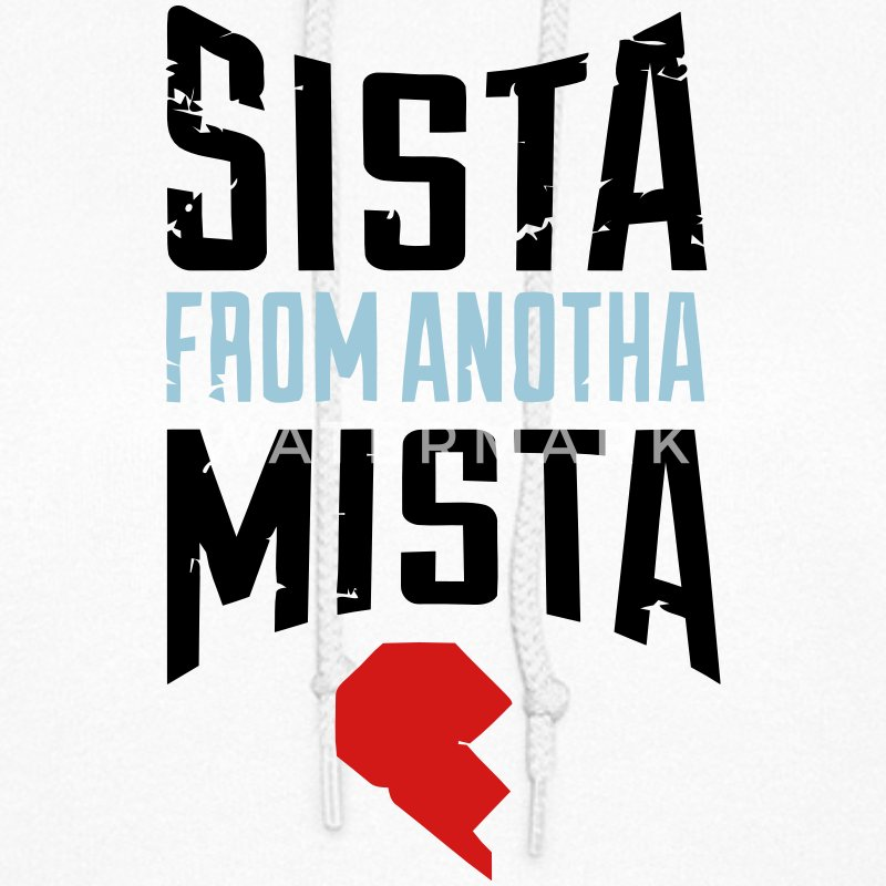 SISTA FROM ANOTHA MISTA Hoodies - Women's Hoodie