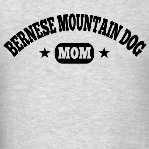 Bernese Mountain Dog Mom Hoodies - Men's T-Shirt