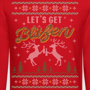 UGLY HOLIDAY SWEATER LET'S GET BLITZEN T-Shirts - Crewneck Sweatshirt