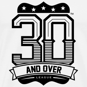 30 AND OVER LEAGUE PILLOW CASE - Men's Premium T-Shirt
