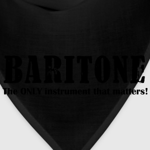 Baritone, The ONLY instrument that matters! - Bandana