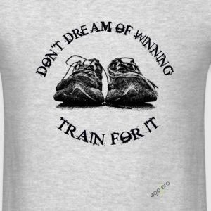 TRAIN_FOR_IT.fw.png Long Sleeve Shirts - Men's T-Shirt