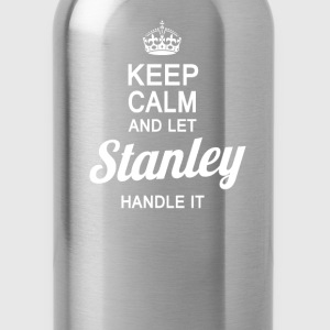 Let Stanley handle it! - Water Bottle