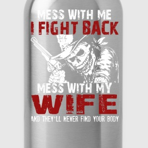 DONT MESS MY WIFE! - Water Bottle