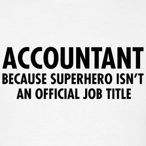 Accountant - Superhero Hoodies - Men's T-Shirt