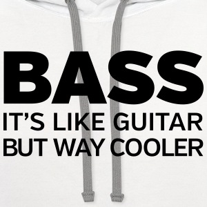 Bass - It's Like Guitar But Way Cooler T-Shirts - Contrast Hoodie