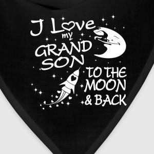 I Love My GrandSon to the Moon and Back - Bandana