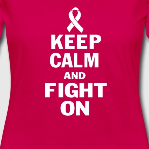 KEEP CALM AND FIGHT ON - Women's Premium Long Sleeve T-Shirt