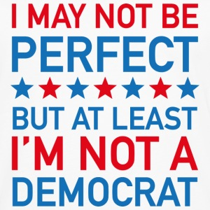 At Least I'm Not A Democrat - Men's Premium Long Sleeve T-Shirt