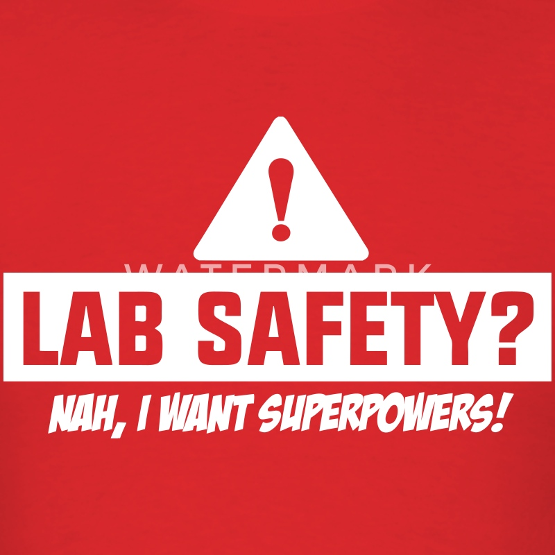 Lab Safety T-Shirts - Men's T-Shirt