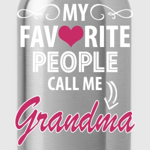 My Favorite People Call Me Grandma Women's T-Shirts - Water Bottle