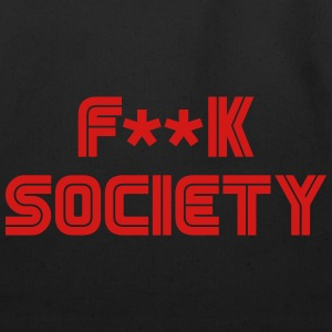 F**k Society - Eco-Friendly Cotton Tote