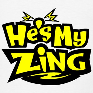 He's my Zing Tanks - Men's T-Shirt