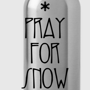 Pray for Snow - Water Bottle