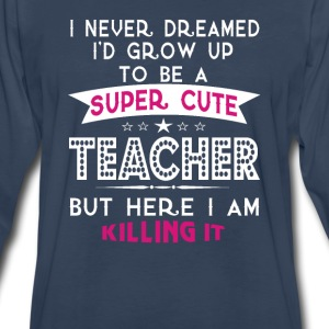 Super cute teacher - Men's Premium Long Sleeve T-Shirt