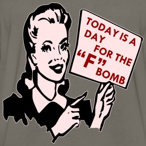 "Today Is A Day For The ""F"" Bomb Retro - Men's Premium Long Sleeve T-Shirt"