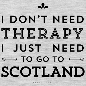 I just need to go to Scotland Women's T-Shirts - Men's Premium Long Sleeve T-Shirt