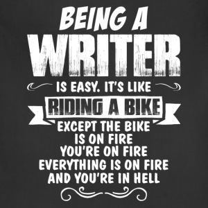 Being A Writer Is Easy It's Like Riding A Bike... Women's T-Shirts - Adjustable Apron