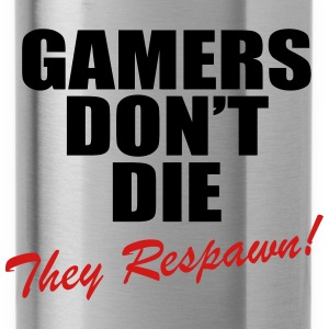 Gamers Don't Die, They Respawn! Hoodies - Water Bottle