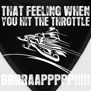 Snowmobile That Feeling When You Hit The Throttle  - Bandana