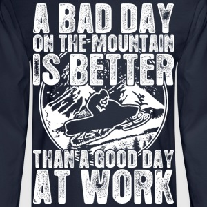Snowmobile A Bad Day On The Mountain Is Better - Men's Long Sleeve T-Shirt