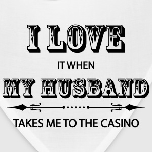 I Love It When My Husband Takes Me To The Casino Women's T-Shirts - Bandana