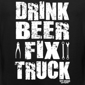 DRINK BEER FIX TRUCK Women's T-Shirts - Men's Premium Tank