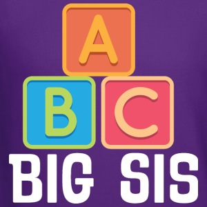 Big Sis A B C Cute Sister Announcement Baby & Toddler Shirts - Crewneck Sweatshirt
