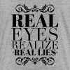 Real eyes realize real lies Kids' Shirts - Kids' Premium T-Shirt