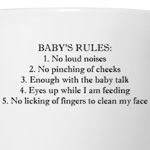 baby rules Baby Bodysuits - Coffee/Tea Mug