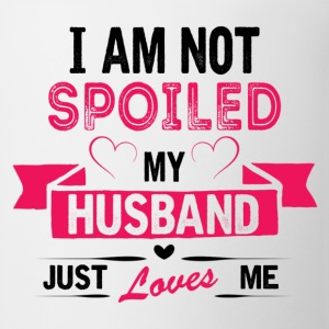 I am Not Spoiled My Husband Just Loves Me Women's T-Shirts - Coffee/Tea Mug