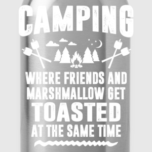 Camping - Where Friends And Marshmallow Get.... T-Shirts - Water Bottle