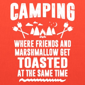 Camping - Where Friends And Marshmallow Get.... Women's T-Shirts - Tote Bag
