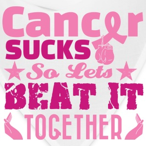 Cancer Sucks So Lets Beat it Together T-Shirts - Bandana